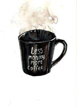 Less Monday, More Coffee